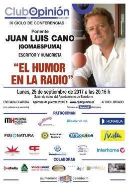 Conferencia de Juan Luis Cano de Gomaespuma en el Club de Opinión -Lunes, 25 septiembre 2017 Salón Actos Ayto. Benidorm