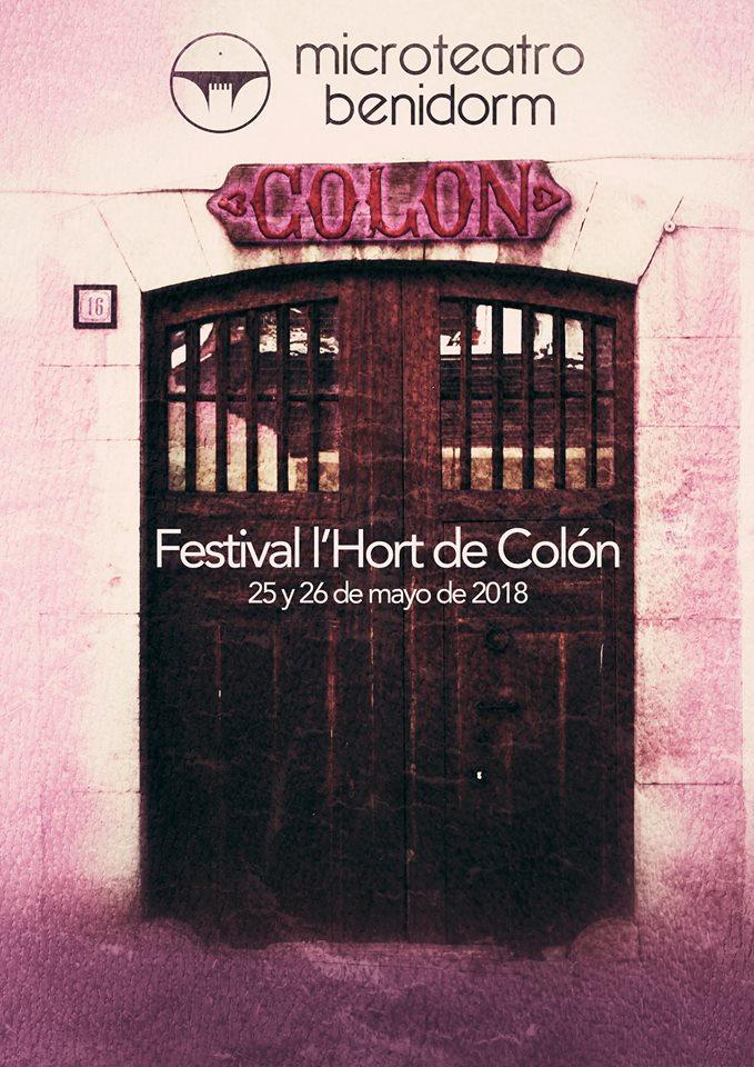 Microteatro Benidorm. Festival l´Hort de Colón 25 y 26 mayo 2018