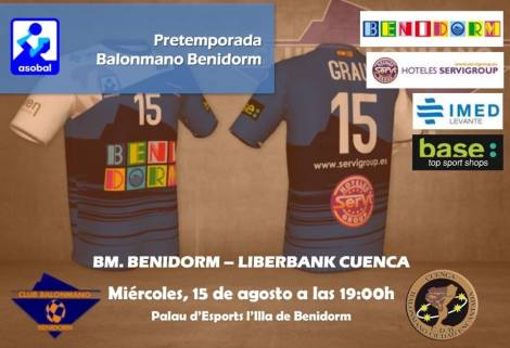 BM Benidorm - Liberbank Cuenca -Palau d´Esports l´Illa 15 agosto 2018 19h