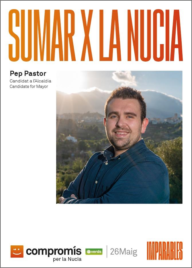 Sumar per La Nucía. Pep Pastor, candidat a l´Alcaldía de La Nucía per Compromís