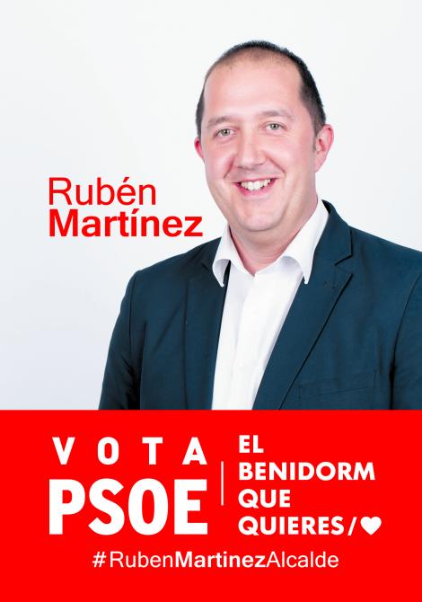 Vota PSOE. Rubén Martínez. El Benidorm que quieres
