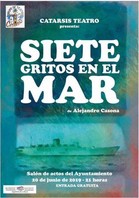 Catarsis presenta Siete gritos en el mar -Salón de Actos Ayto. Benidorm, jueves 20 junio 2019 21h