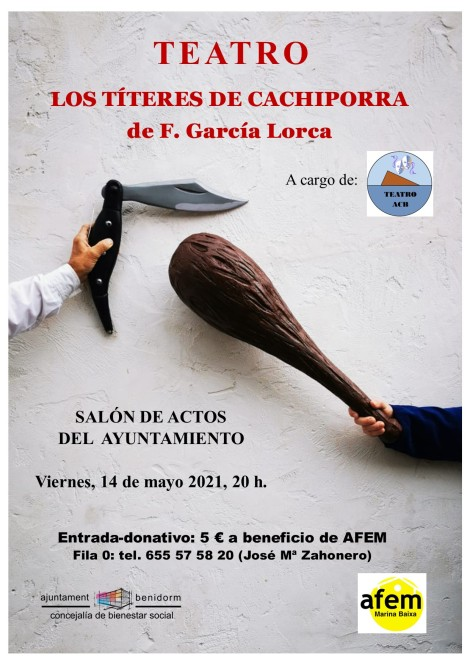Representación de Los títeres de Cachiporra -Viernes, 14 mayo 2021 Ayto. Benidorm